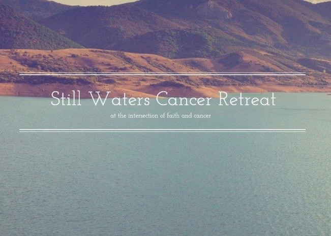 Still Waters Cancer Retreats - Hannah McGinnis